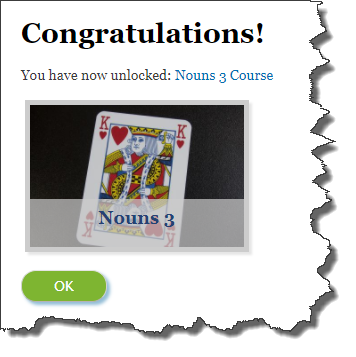 Congratulations! You have now unlocked: Nouns 3 Course